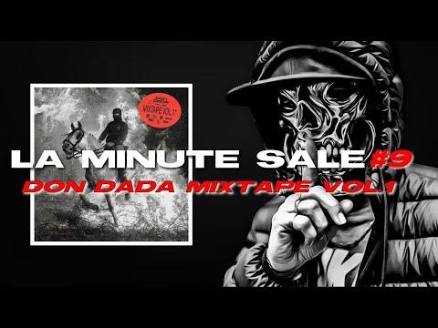 Youtube: LA MINUTE SALE #9 – DON DADA MIXTAPE VOL.1