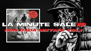 LA MINUTE SALE #9 - DON DADA MIXTAPE VOL.1