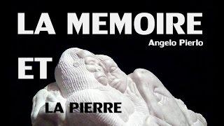 """Angelo Pierlo, """" La mémoire et la pierre"""" 2015"""