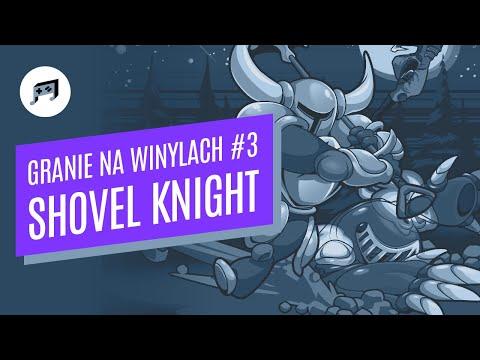 Games on vinyl #3 -Shovel Knight / Brave Wave Productions