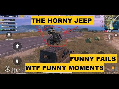 PUBG MOBILE WTF FUNNY MOMENT, FUNNY FAILS, THE HORNY JEEP