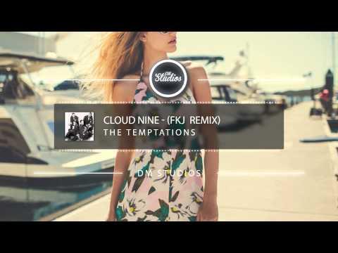 The Temptations - Cloud Nine (FKJ Remix)