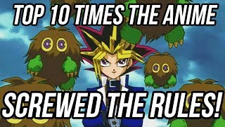 Top 10 Times Yu-Gi-Oh Anime Screwed the Rules!