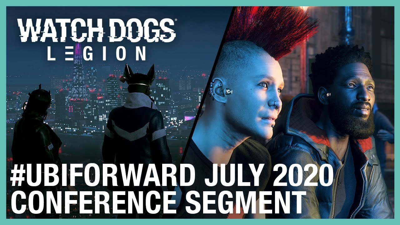 Watch Dogs Legion: Ubisoft Forward Segment– July 2020 | Ubisoft