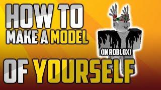 Roblox Studio [Wie man Modell von sich selbst macht]