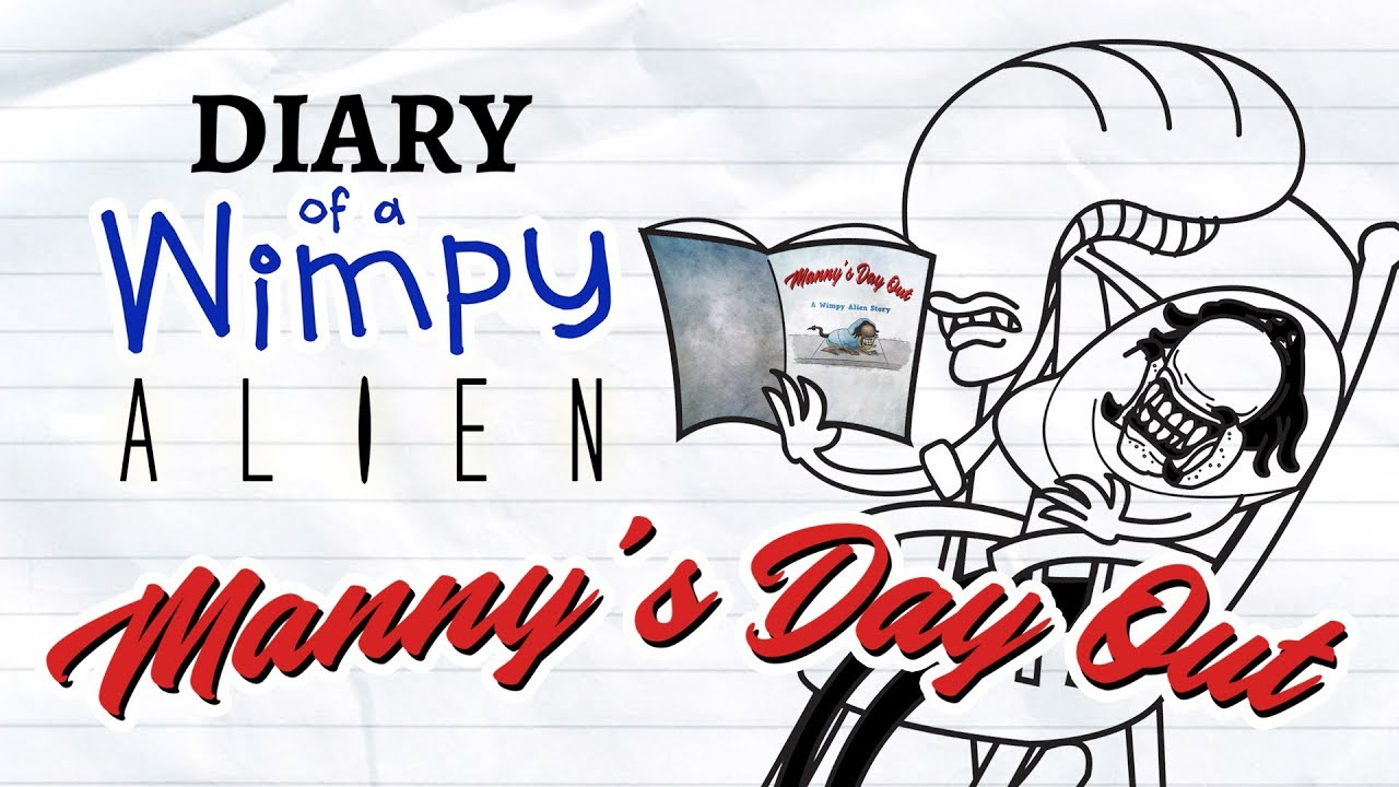 diary of a wimpy alien 4 5 manny s day out wimpy kid alien