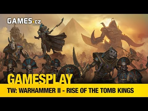 GamesPlay - Total War: Warhammer II - Rise of the Tomb Kings