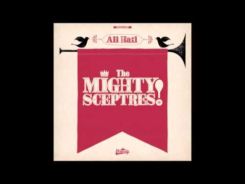 The Mighty Sceptres - Sting Like A Bee - 2015