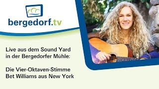 Sound Yard: Bet Williams live aus der Bergedorfer Mühle