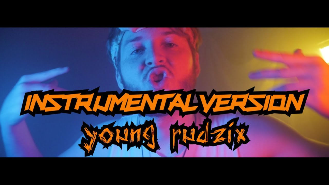 YOUNG RUDZIX – TELEDYSK [INSTRUMENTAL]