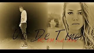 MC EM feat. Mira-Uit de tine(prod. Mef Beats)