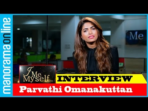 Parvathy Omanakuttan | Exclusive Interview | I Me Myself | Manorama Online
