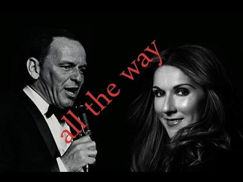 Celine Dion + Frank Sinatra - All the way + Lyrics