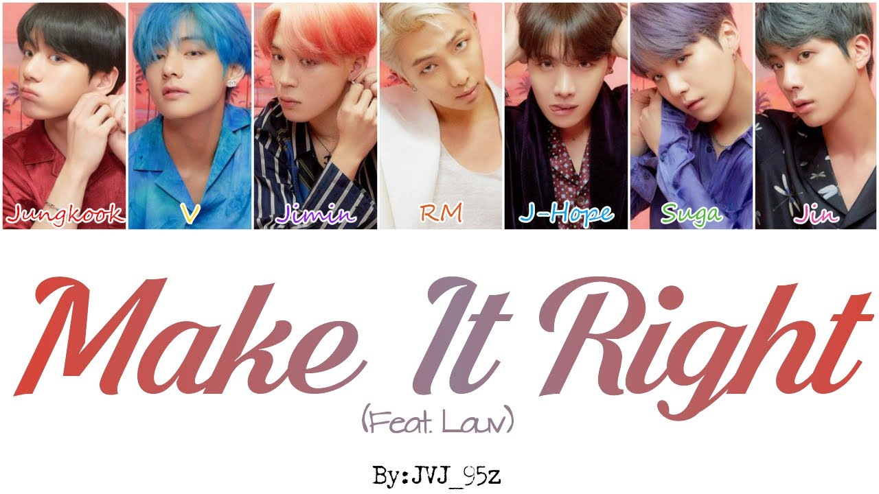 Bts 방탄소년단 Make It Right Ft Lauv Colour Coded Lyrics