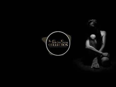 Best of ELECTRO SWING Mix XIII by Yabloko Moloko