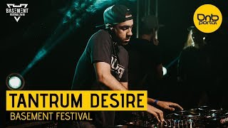 Tantrum Desire - Basement Festival | Drum and Bass