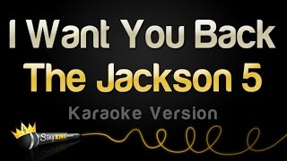 The Jackson 5 - I Want You Back (Karaoke Version)