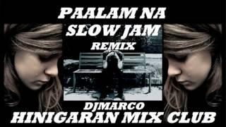 Download Mp3 Paalam Na Slow Jam Remix  Hinigaran Mix Club  Djmarco Cleanmix