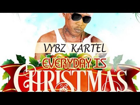 Vybz Kartel - Everyday Is Christmas - November 2015 - YouTube