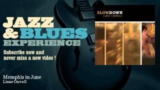Liane Carroll - Memphis in June - JazzAndBluesExperience