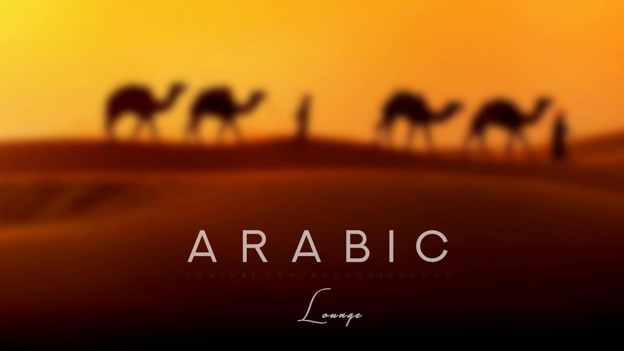 Arabic Lounge Music خنیا Aicha