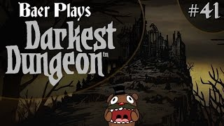 Baer Plays Darkest Dungeon (Pt. 41) - The Moon