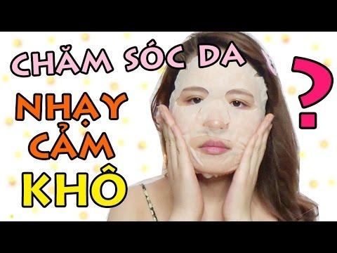 CHĂM SÓC DA NHẠY CẢM (KHÔ)  - Skincare Routine for DRY & SENSITIVE SKIN