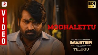 Master (Telugu) - Modhalettu Video | Thalapathy Vijay | VijaySethupathi | Anirudh Ravichander