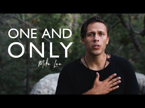 Mike Lee  One and Only  Music Video