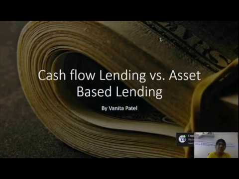 Asset based vs Cash Flow Based lending