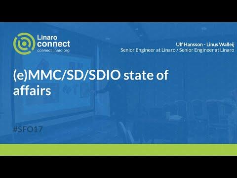 (e)MMC/SD/SDIO state of affairs - SFO17-504