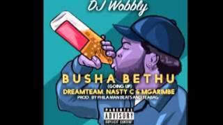 DJ WOBBLY |  UBUSHA BETHU