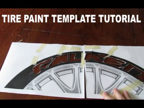 How To Make Tire Paint Templates