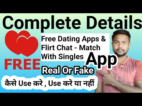 Free Dating Apps & Flirt Chat - Match With Singles App | Free Dating App Real Or Fake | Sp Jatav