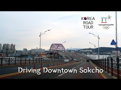 Driving Downtown Sokcho-si : people who coming to PyeongChang Olympics must not miss