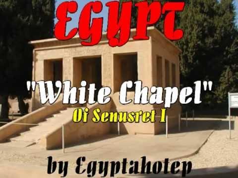 EGYPT 453 - WHITE CHAPEL of SENUSRET I - (by Egyptahotep)