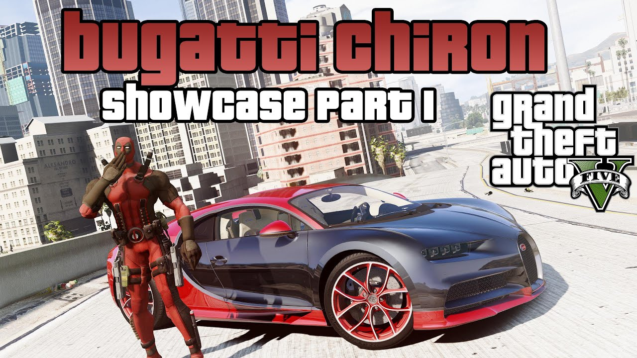 Gta 5 Car Mods Bugatti Chiron Feat Deadpool [showcase