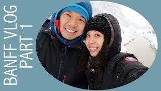 Banff Vlog - Part 1