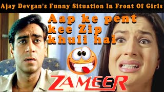 Ajay Devgan's Funny Situation In Front Of Girls | Zameer: The Fire Within 2005 Comedy Scenes.mp3