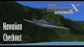 FSX/Flight Simulator X Missions: Hawaiian Checkout