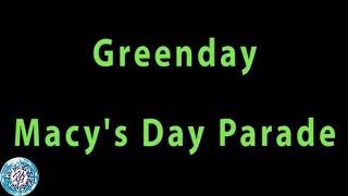 Greenday - Macy's Day Parade (Lyrics and Chord)