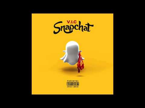 V.I.C - Snapchat (Pose For The Camera)