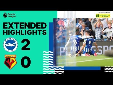 Extended PL Highlights: Albion 2 Watford 0