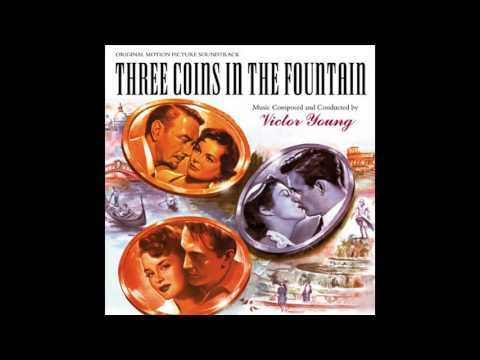 Three Coins In The Fountain | Soundtrack Suite (Victor Young)