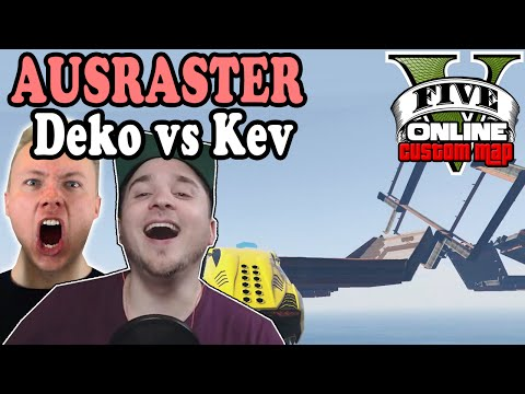 AUSRASTER !!! DEKO VS KEV  ☆ GTA 5 Custom Maps & Stunts | LPmitKev