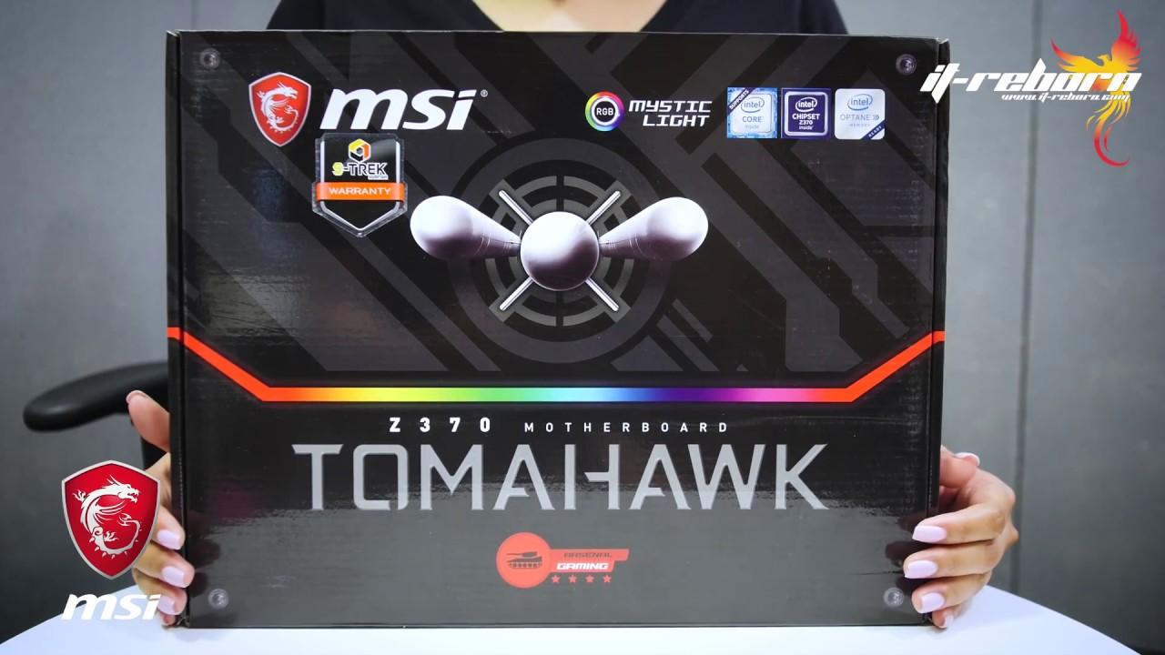รีวิว MSI Z370 Tomahawk อาวุธใหม่ของวัยมันส์
