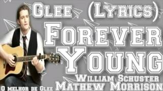 Música: forever young performance por: william schuester (matthew morrison) original rod stewart enjoy ★ be part of something special, subscribe ♡ check...
