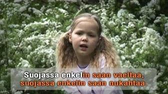Suojassa enkelin (laulu ja sanat) KUNINKAAN LAPSET / LAULA KANSSANI