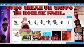 HOW TO CREATE A GROUP IN ROBLOX.