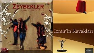 Sözlü Zeybekler - Ege Türküleri - İzmir'in Kavakları